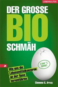 Buch: Der große Bioschmäh